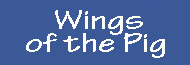 Wings of the Pig